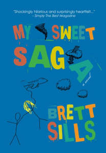 My Sweet Saga by Brett Sills