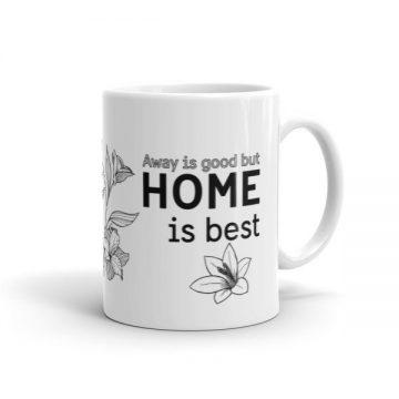 Borta bra men hemma bast Mug