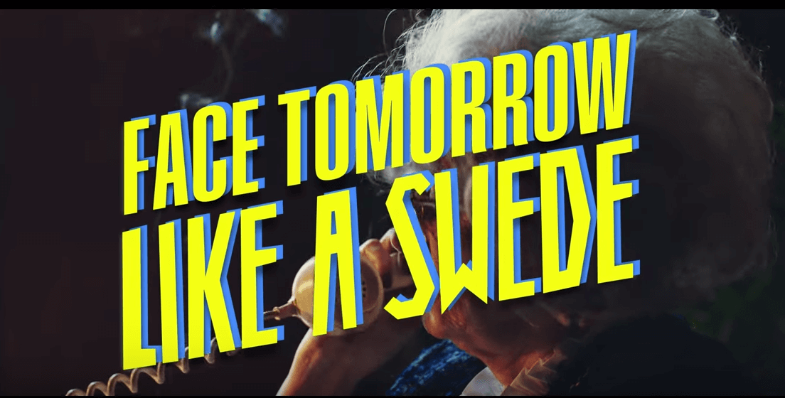 Face Tomorrow Like a Swede