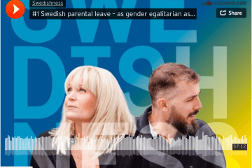 Swedishness Episode #1 Parental Leave