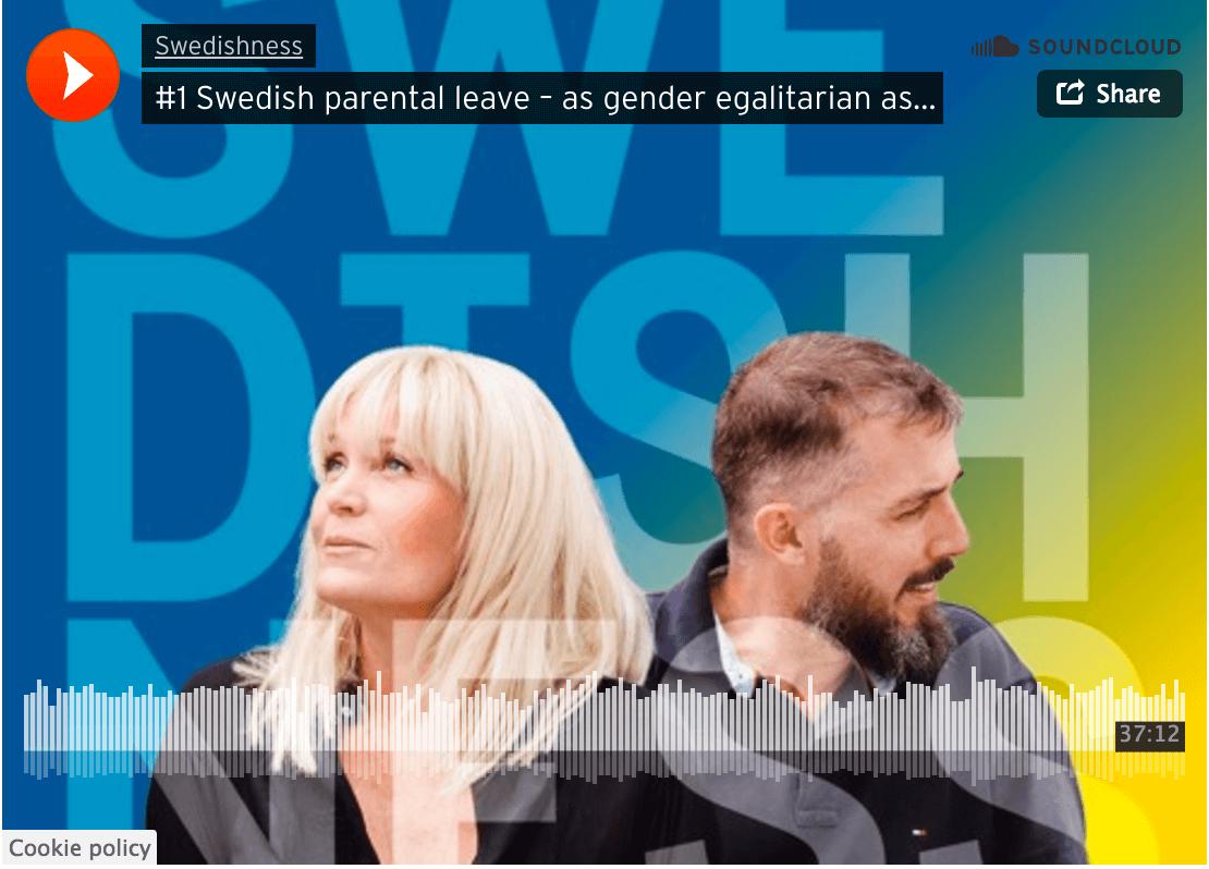 Swedishness Episode #1 Parental Leave