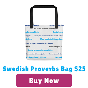 Swedish proverbs bag for $25