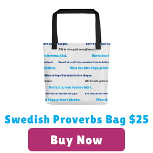 Swedish Proverbs tote Bag $25